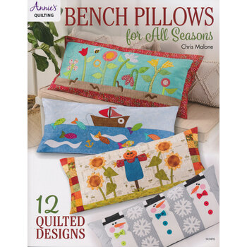 Bench Pillows for All Seasons Book