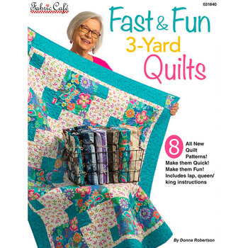 Fast & Fun 3-Yard Quilts Book