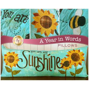 A Year In Words Pillows - You Are My Sunshine - August - Laser Cut Kit