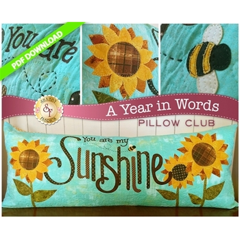 A Year in Words Pillows - You Are My Sunshine - August - PDF Download