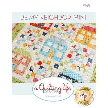 Be My Neighbor Mini Pattern