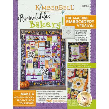Broomhilda's Bakery! The Machine Embroidery Version Book