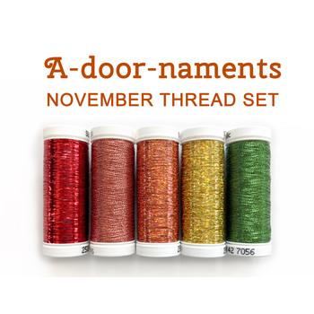 A-door-naments - November - 5pc Thread Set