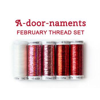 A-door-naments - February - 5pc Thread Set