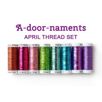 A-door-naments - April - 8pc Thread Set