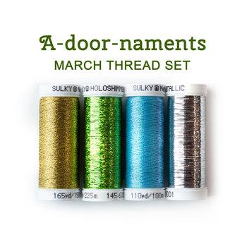 A-door-naments - March - 4pc Thread Set