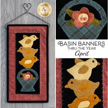 Basin Banners Thru The Year - April - Wool Kit