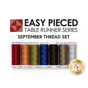 Easy Pieced Table Runner Series - September - Thread Set